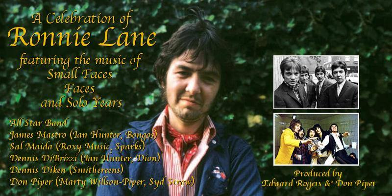 A Celebration of Ronnie Lane: featuring the music of Small Faces, Faces and Solo Years ​Wednesday, April 1, 2020 ​at The Cutting Room in New York City -poster